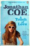 Coe, Jonathan - A Touch of Love (ENGELSTALIG)