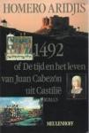Aridjis, Homero - 1492 of De tijd en het leven van Juan Cabezon uit Castilie