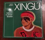 Gunther Hartmann - Xingu. Unter Indianern in Zentral - Brasilien. Zur einhundertjahrigen Wiederkehr der Erforschung des Rio Xingu durch Karl von den Steinen