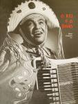 Bené Fonteles (Org.)  E.a. - O Rei E O Baiao. Luiz Gonzaga.