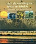 Anton van Haperen e.a. - Aan de monding van Maas en Schelde Natuurgebieden in Zuidwest-Nederland
