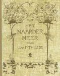 Thysse, Jac.P. - Het Naardermeer +.naardermeer gisteren vandaag en morgen cassette