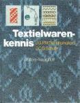J.G.P.M. Schrijnemakers en J.C.G. Schutte - Textielwarenkennis