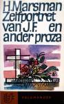 Marsman, Hendrik - Zelfportret van J.F. en ander proza (Ex.3)