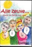 Swanenberg, Cor - Alle zeuve / Klaas van Bette duu deur