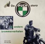 Jong, Wim. de. / Kleef, Bas van. - De Puch-story en andere brommerverhalen / druk 1
