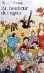 Pennac, Daniel - Au bonheur des ogres (Ex.1) (FRANSTALIG)