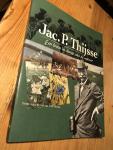 Verkaik, Jean-Paul - Jac P Thijsse, een leven in dienst van de natuur