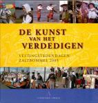 Zanden, T. van de (ds1257) - De kunst van het verdedigen, Vestingstedendagen Zaltbommel ,2005