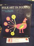 Ewa Frys, Iracka A., Pokropek M. - Folk art in Poland