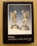Beeling, A.C. - Nederlands zilver 1600-1813 (deel III)