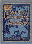 Wouters D. en Hoogwerf J. (ds 1302) - Groot vertelboek van de geschiedenis des vaderlands ( 2 delen)