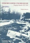 Ransom, Stephen - Zwischen Leipzig un de Mulde, Flugplatz Brandis 1935-1945
