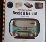 WELTENS, Arno en DRAGT, Gijs - Een eeuw vintage Beeld & Geluid 1900 - 2000
