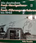 Trenkle, F. - Die Deutschen Funk-Navigations- und Funk-Führungs Verfahren bis 1945