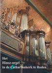 Ad van Nes eindred. - Het Hinsz-orgel in de Catharinakerk te Roden