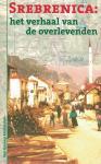 Dokter, Reina - Srebrenica / het verhaal van de overlevenden
