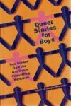 Edited by Douglas McKeown - Queer stories for Boys  True Stories from the Gay Men's Storytelling Workshop