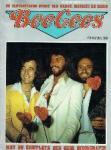 - Bee Gees De fantastische story van Barry, Maurice en Robin met de komplete Bee Gees Dicografie De geschiedenis van de Popmuziek Nr. 6