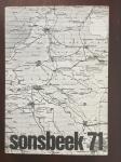 Beijeren, Geert van ; Coosje Kapteyn; Wim Crouwel (design) - Sonsbeek 71 Sonsbeek buiten de perken (Volume 1 and 2)