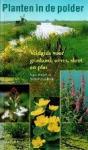 Nico Jonker, Walter Menkveld - Planten in de polder Veldgids voor grasland, oever, sloot en plas