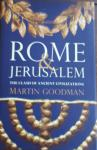 GOODMAN, Martin - Rome and Jerusalem. The clash of civilizations