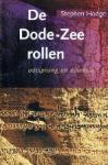 Hodge, Stephen - De Dode-Zeerollen Oorsprong en essentie