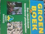 - Groenboek een ideeenboek boordevol plantplezier