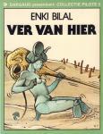 Bilal, Enki - Ver Van Hier (Collectie Pilote 05), softcover, gave staat