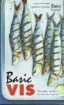 Delphine de Montalier - Basic Vis 100 recepten voor thuis Vis, schaal- en schelpdieren