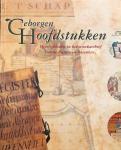 - Geborgen Hoofdstukken: Heerlijkheden uit het Streekarchief Voorne-Putten en Rozenburg