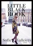 Valkiers, Sofie - Little black book / fashion by Sofie Valkiers