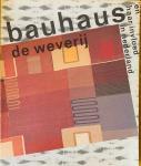 Olgers, Karla.   Boot, Caroline. - Bauhaus, de weverij en haar invloed in Nederland.