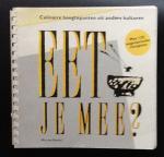 Boxtel, Mia van - Eet je mee? Culinaire hoogtepunten uit andere culturen