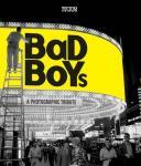 - Bad Boys. A photographic tribute / Un tributo fotografico /  een eerbetoon in beeld