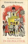 Bomans Godfried met ill.str. van C. Voges - Pa Pinkelman IN DE POLITIEK