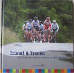 Post, Herman - Triomf & Tranen / Een bijzonder peloton verovert de Mont Ventoux