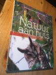Peeters, Hans - Natuur aan Huis, meer dieren in uw tuin - Natuurrijke erven in Nederland en Vlaanderen