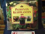 Kamstra, Klaske, Liesbeth Machielsen 9 Vertaling) Foto's: Neil Sutherland - Het complete boek over patio's en kuipplanten / druk 1