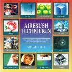 Leek, Michael E. - Airbrush technieken Een volledig alfabetisch geordend overzicht van airbrushtechnieken en hun toepassingen