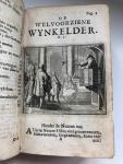 Abraham van St. Clara - De welvoorziene wynkelder, in welken meenige dorstige Ziel zich Geestelyker wyze laven en verquikken kan en Waar in zoete en zuure Wyn naar ieders smaak te vinden is.