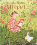 Lindgren, Astrid (tekst) en Pija Lindenbaum (illustraties) - Mirabel