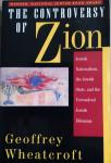 Wheatcroft, Geoffrey - The Controversy of Zion