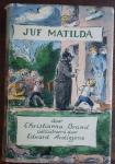 BRAND, Christianna en ARDIZZONE, Edward (illustraties) - Juf Matilda