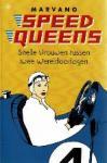Marvano - Speed queens Snelle vrouwen tussen twee Wereldoorlogen