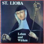 Josef Leinweber - St. Lioba. Leben und Wirken. Zum 1200. Todestag der hl. Lioba