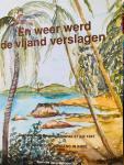 Schinck, P.J.G. - En weer werd de vijand verslagen. Dagboek Hein Peeters, Tjipanas 21 juli 1947. De Baarlose jongens in Indië 1945-1950..