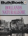 Houtzager, Guus (samensteller) - Hollands naturalisme