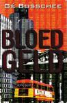 Bosschee, Gé - Bloedgeld