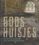 Eric Le Gras, Hans Ladrak, Rob Hendriks, Sake Elzinga - Gods huisjes. Drentse kerken van bescheidenheid